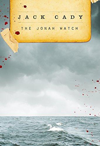 The Jonah Watch: Jack Cady