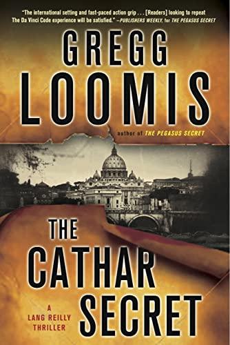 The Cathar Secret (Lang Reilly Thriller): Loomis, Gregg