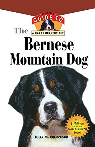 9781630260156: Bernese Mountain Dog: An Owner's Guide to a Happy Healthy Pet