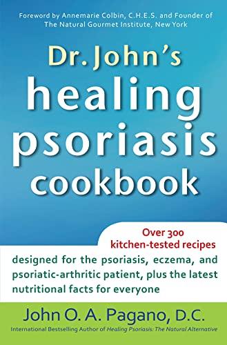 Dr. John's Healing Psoriasis Cookbook (Hardcover): John O.A. Pagano