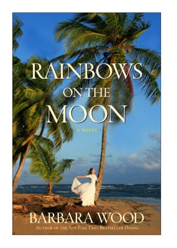 9781630260859: Rainbows on the Moon