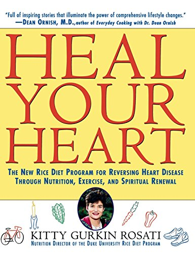 9781630260965: Heal Your Heart: The New Rice Diet Program for Reversing Heart Disease Through Nutrition, Exercise, and Spiritual Renewal