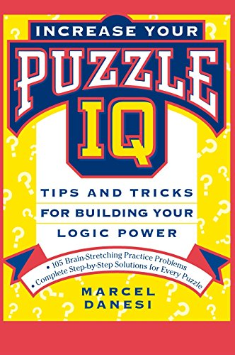 9781630261160: Increase Your Puzzle IQ: Tips and Tricks for Building Your Logic Power