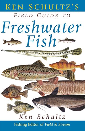 9781630261252: Ken Schultz's Field Guide to Freshwater Fish
