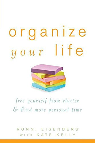 9781630261412: Organize Your Life: Free Yourself from Clutter and Find More Personal Time