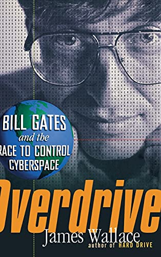 9781630261450: Overdrive: Bill Gates and the Race to Control Cyberspace