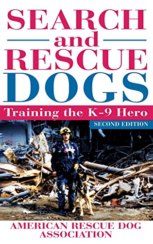 9781630261627: Search and Rescue Dogs: Training the K-9 Hero