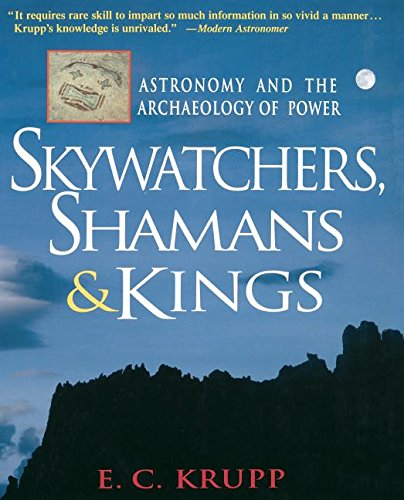 9781630261665: Skywatchers, Shamans & Kings: Astronomy and the Archaeology of Power