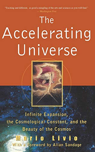 9781630261771: The Accelerating Universe: Infinite Expansion, the Cosmological Constant, and the Beauty of the Cosmos