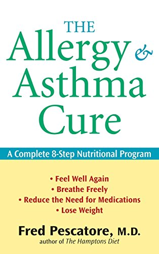 9781630261801: The Allergy and Asthma Cure: A Complete 8-Step Nutritional Program