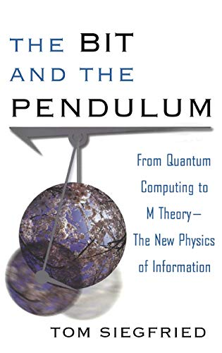 9781630261887: The Bit and the Pendulum: From Quantum Computing to M Theory--The New Physics of Information