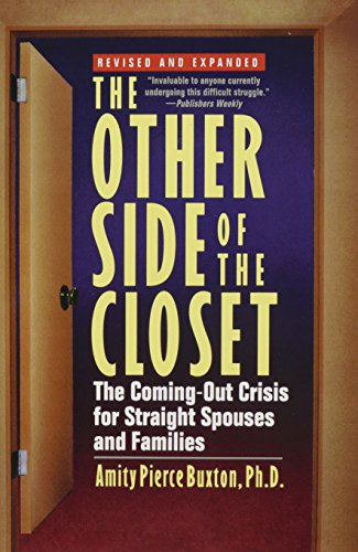 9781630262204: The Other Side of the Closet: The Coming-Out Crisis for Straight Spouses and Families