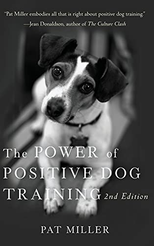 9781630262228: The Power of Positive Dog Training