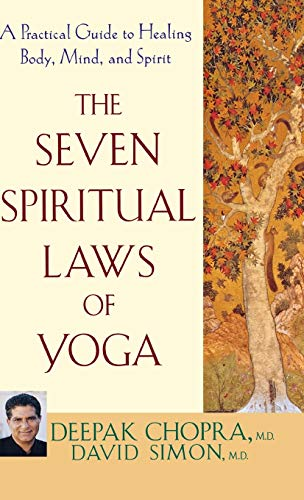 9781630262280: The Seven Spiritual Laws of Yoga: A Practical Guide to Healing Body, Mind, and Spirit