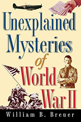 9781630262464: Unexplained Mysteries of World War II