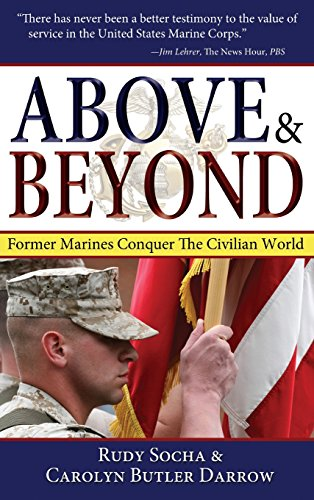 9781630262686: Above & Beyond: Former Marines Conquer the Civilian World