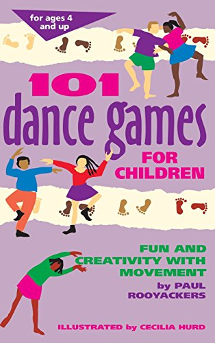 9781630266325: 101 Dance Games for Children: Fun and Creativity with Movement (SmartFun Activity Books)