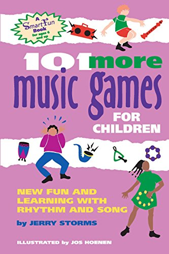 9781630266363: 101 More Music Games for Children: More Fun and Learning with Rhythm and Song (Smartfun Activity Books)