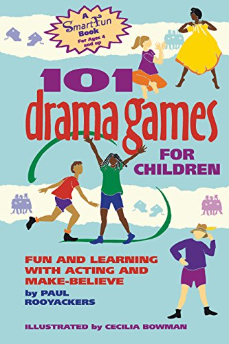 9781630266486: 101 Drama Games for Children: Fun and Learning with Acting and Make-Believe (Smartfun Activity Books)