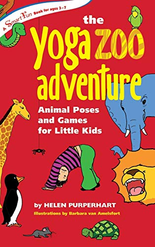 9781630266493: The Yoga Zoo Adventure: Animal Poses and Games for Little Kids (SmartFun Activity Books)