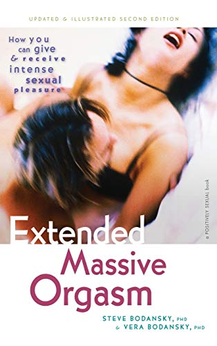 9781630266608: Extended Massive Orgasm: How You Can Give and Receive Intense Sexual Pleasure