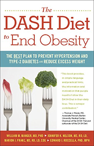 9781630266615: The DASH Diet to End Obesity: The Best Plan to Prevent Hypertension and Type-2 Diabetes and Reduce Excess Weight