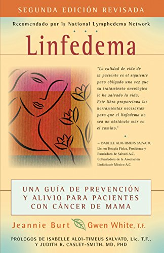 9781630266714: Linfedema (Lymphedema): Una Guía de Prevención y Sanación Para Pacientes Con Cáncer De Mama (A Breast Cancer Patient's Guide to Prevention and Healing) (Spanish Edition)