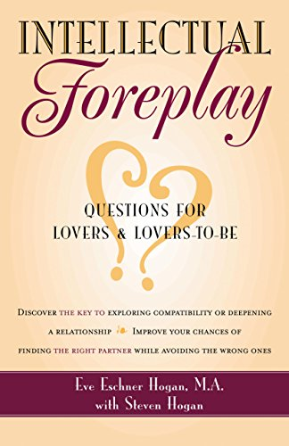 9781630266738: Intellectual Foreplay: A Book of Questions for Lovers and Lovers-to-Be