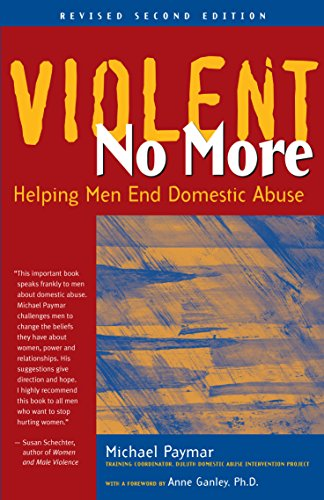 9781630266776: Violent No More: Helping Men End Domestic Abuse