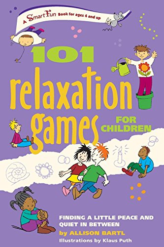 9781630267407: 101 Relaxation Games for Children: Finding a Little Peace and Quiet in Between (Smartfun Activity Books)
