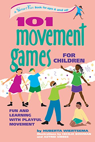 9781630267414: 101 Movement Games for Children: Fun and Learning with Playful Moving (SmartFun Activity Books)