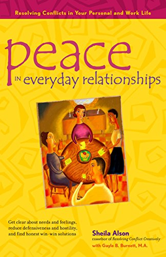 9781630267896: Peace in Everyday Relationships: Resolving Conflicts in Your Personal and Work Life