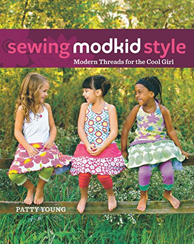 9781630268558: Sewing MODKID Style: Modern Threads for the Cool Girl