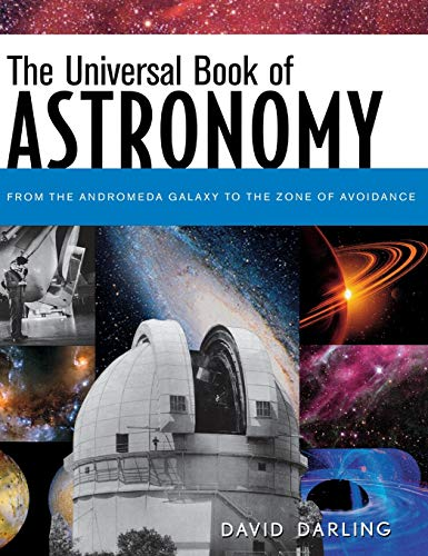 9781630268688: The Universal Book of Astronomy: From the Andromeda Galaxy to the Zone of Avoidance