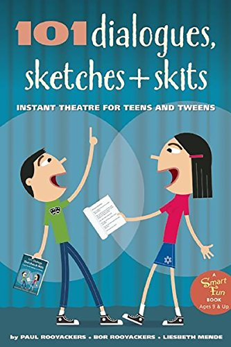 9781630269272: 101 Dialogues, Sketches and Skits: Instant Theatre for Teens and Tweens (Smartfun Activity Books)