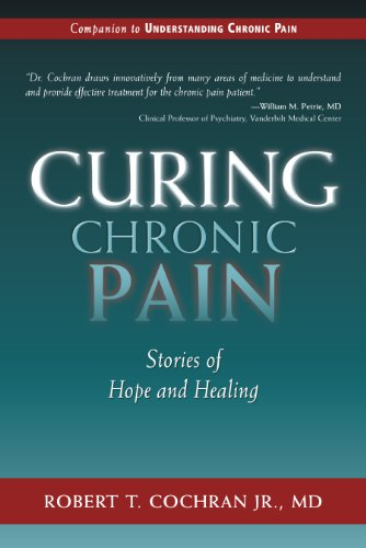 9781630269371: Curing Chronic Pain: Stories of Hope and Healing