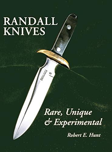 9781630269432: Randall Knives: Rare, Unique, & Experimental