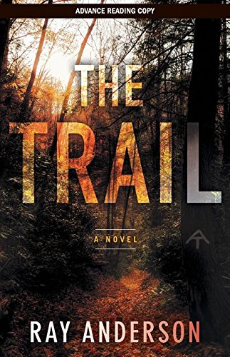 The Trail ARC: Anderson, Ray