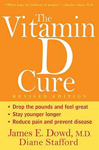 9781630269920: Vitamin D Cure (Revised)