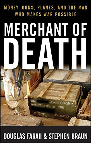 9781630269944: Merchant of Death: Money, Guns, Planes, and the Man Who Makes War Possible
