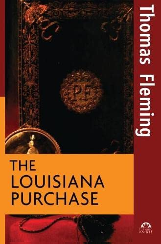 The Louisiana Purchase (Turning Points in History): Fleming, Thomas