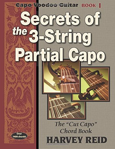 9781630290030: Secrets of the 3-String Partial Capo: The