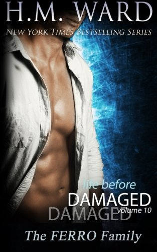 9781630350918: Life Before Damaged, Vol. 10 (The Ferro Family) (Life Before Damaged (The Ferro Family)) (Volume 10)