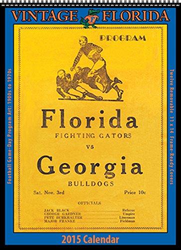 9781630360252: Florida Gators 2015 Vintage Football Calendar