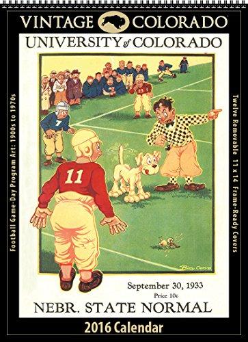 9781630361549: Colorado Buffaloes 2016 Vintage Football Calendar