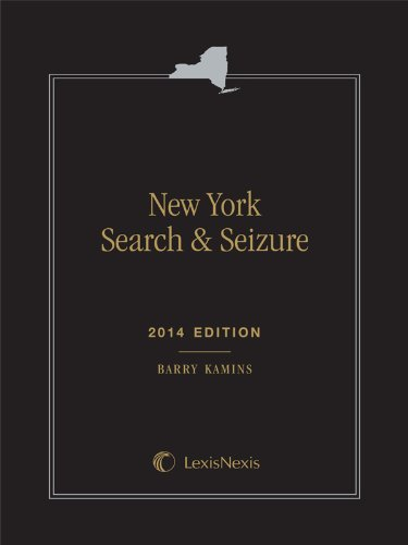 9781630435011: New York Search and Seizure (2014 Softbound Edition)