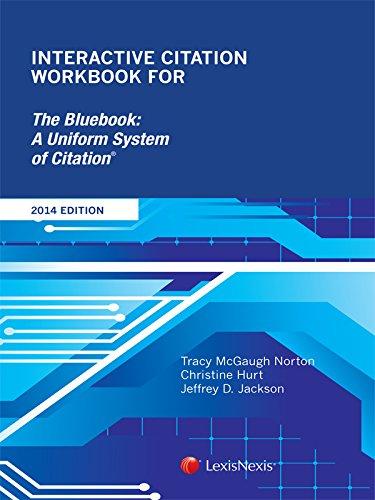 9781630435905: Interactive Citation Workbook for The Bluebook: A Uniform System of Citation (2014)