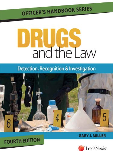 9781630437763: Drugs and the Law - Detection, Recognition and Investigation