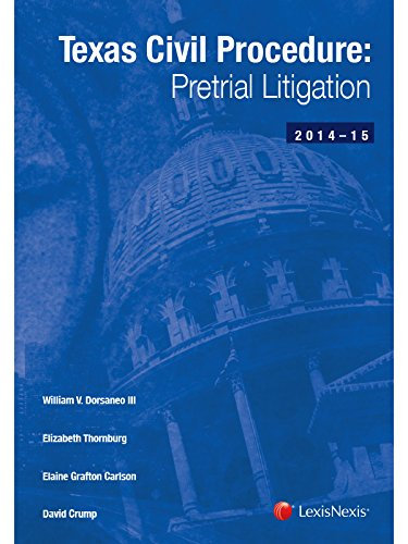 9781630440107: Texas Civil Procedure: Pre-Trial Litigation