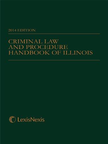 9781630443443: Criminal Law and Procedure Handbook of Illinois (2014)